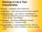 workings of life their characteristics