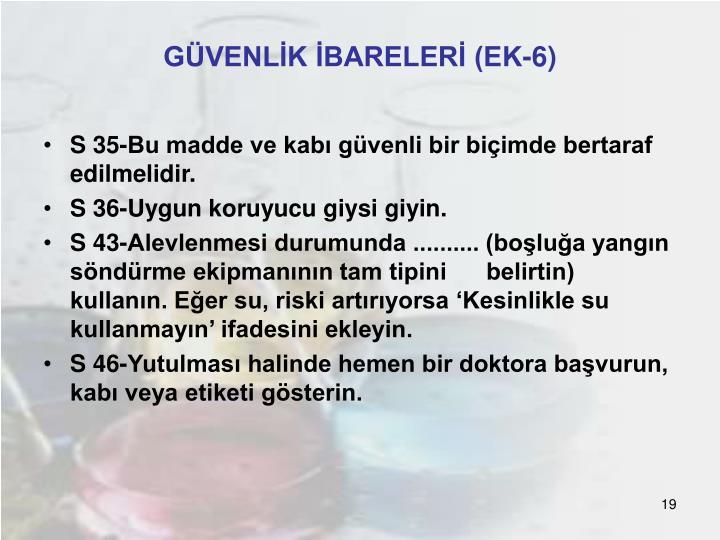 GÜVENLİK İBARELERİ (EK-6)