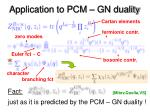 application to pcm gn duality