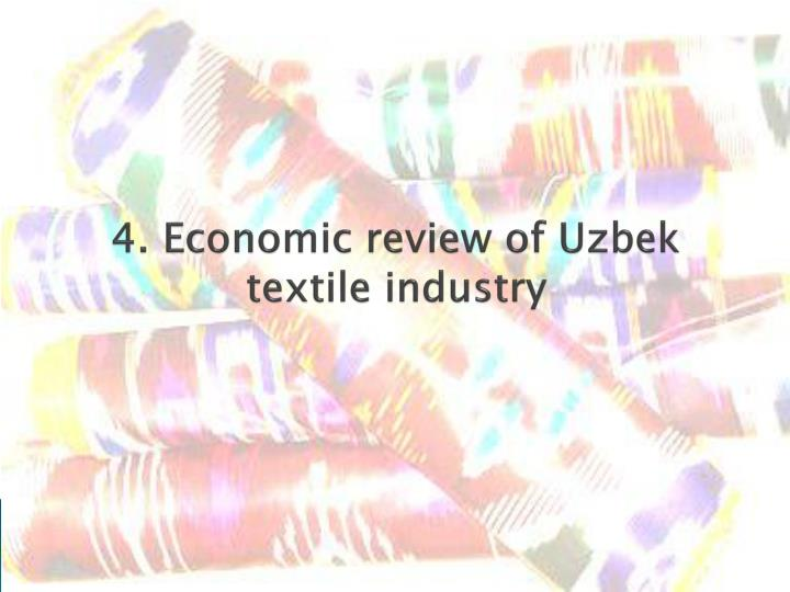 4. Economic review of Uzbek textile industry