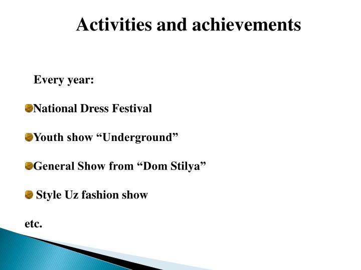 Activities and achievements