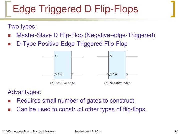 Edge Triggered D Flip-Flops