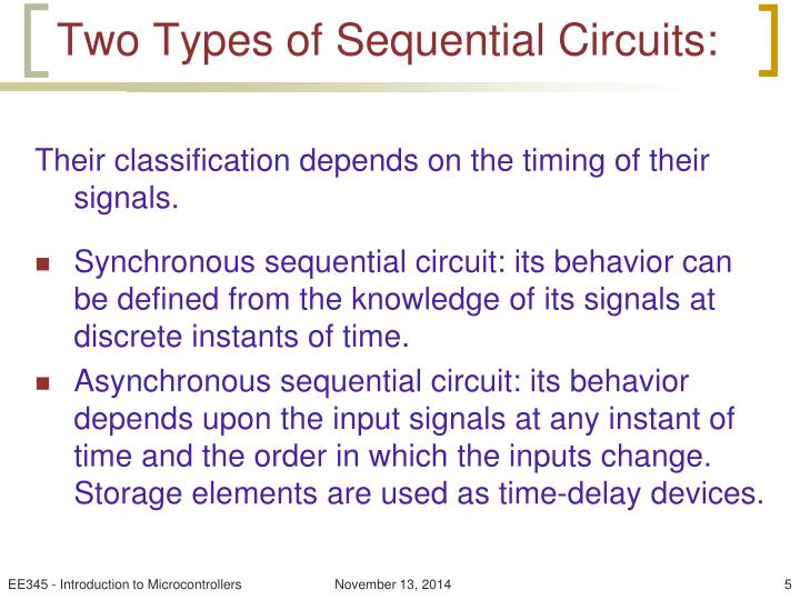 Two Types of Sequential Circuits: