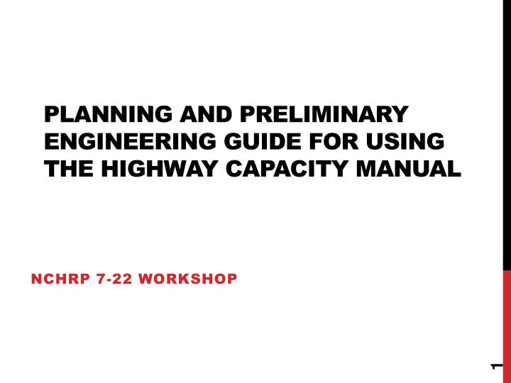 planning and preliminary engineering guide for using the highway capacity manual n.