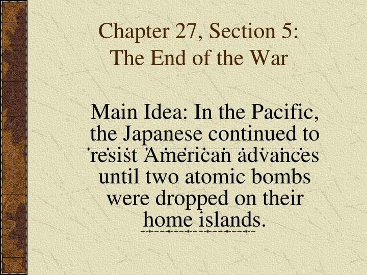 chapter 27 section 5 the end of the war n.