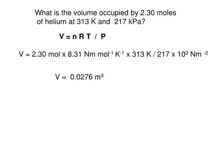 What is the volume occupied by 2.30 moles