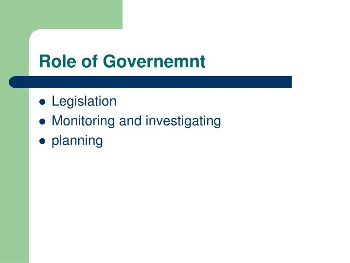 Role of Governemnt