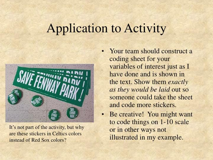 Application to Activity