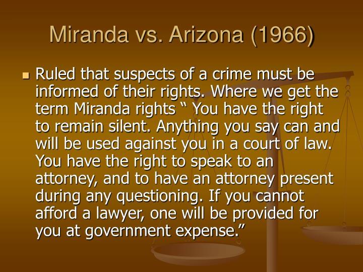 Miranda vs. Arizona (1966)
