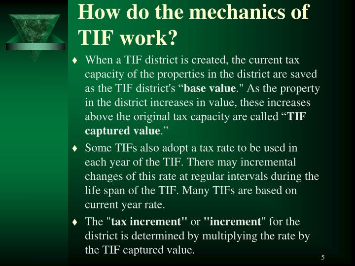 How do the mechanics of TIF work?