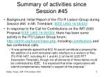 summary of activities since session 45