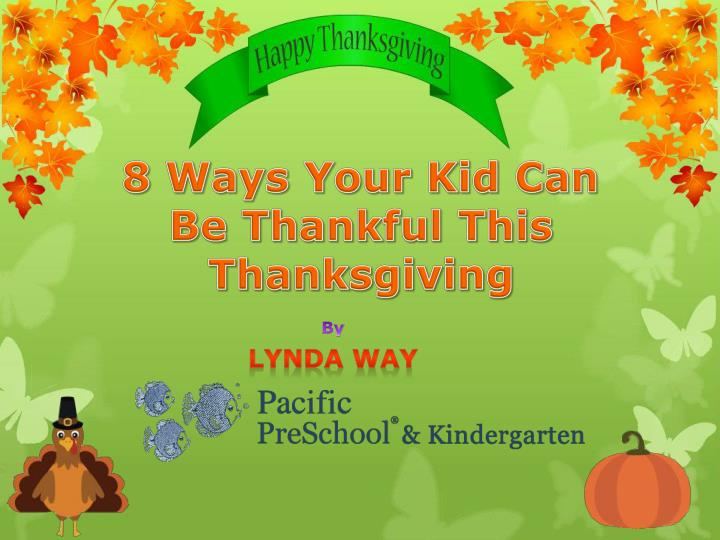 8 ways your kid can be thankful this thanksgiving n.