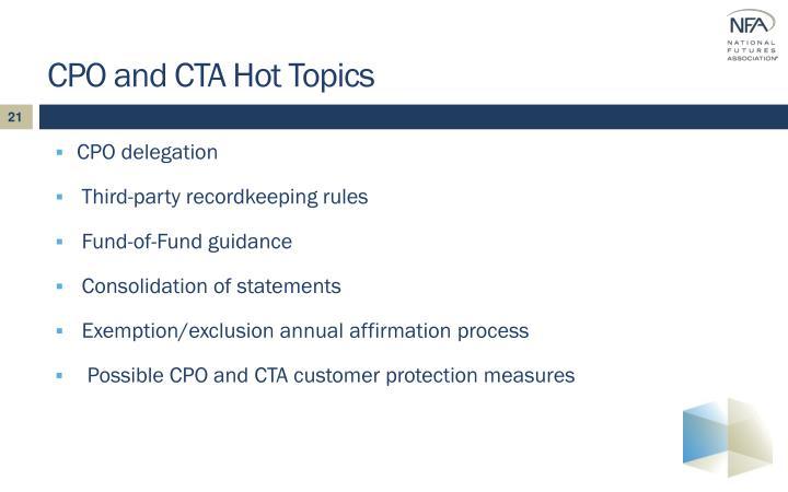 CPO and CTA Hot Topics