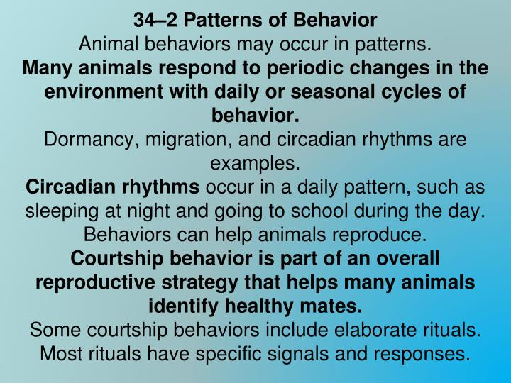 34–2 Patterns of Behavior