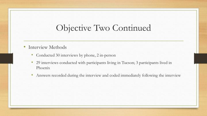 Objective Two Continued