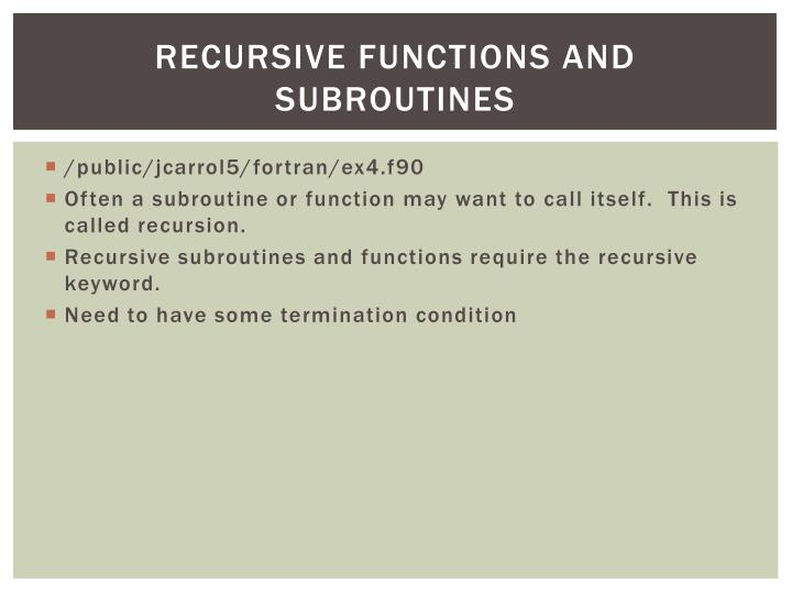 Recursive Functions and Subroutines