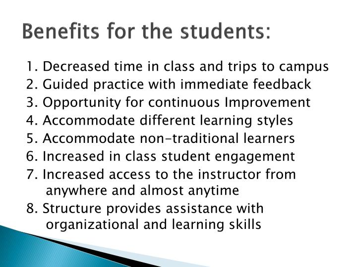 Benefits for the students: