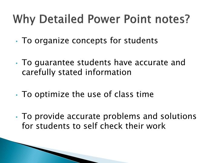 Why Detailed Power Point notes?