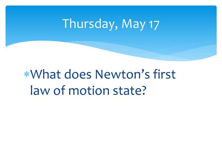 Thursday, May 17