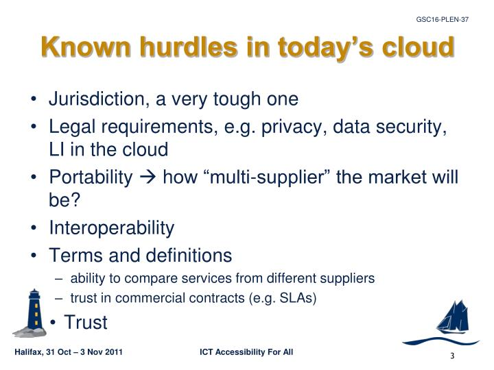 Known hurdles in today s cloud