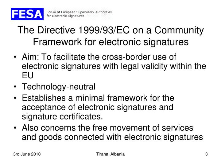 The directive 1999 93 ec on a community framework for electronic signatures