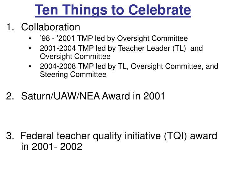 Ten Things to Celebrate