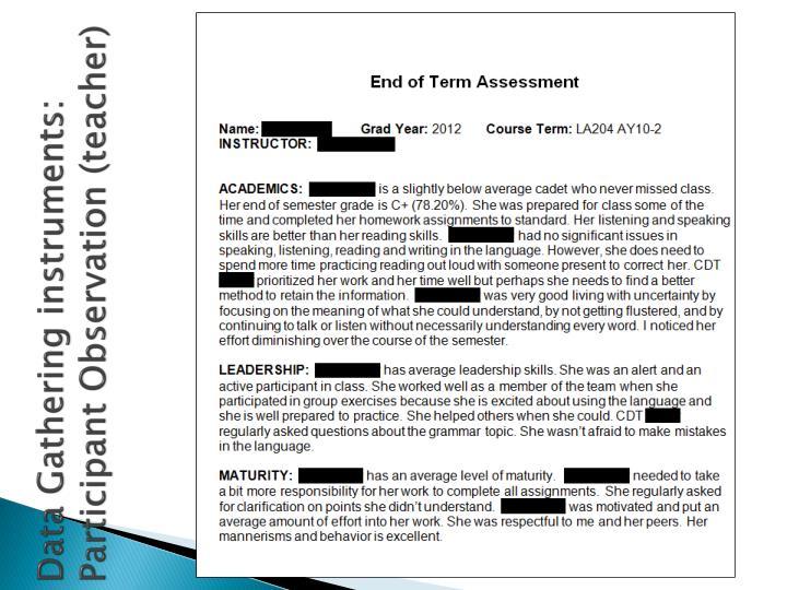 Data Gathering instruments: Participant Observation (teacher)