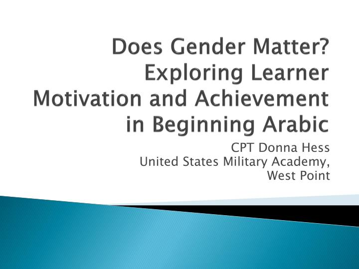 Does gender matter exploring learner motivation and achievement in beginning arabic
