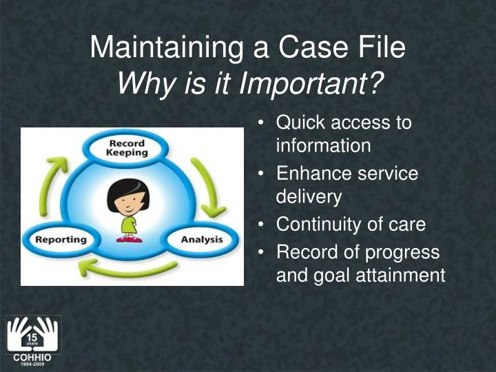 Maintaining a Case File