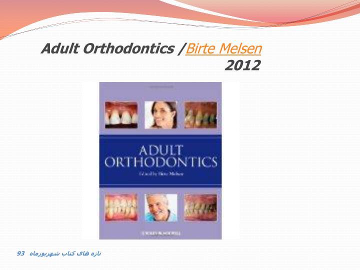Adult Orthodontics /