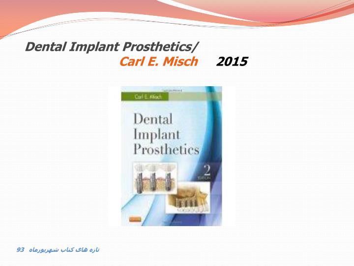 Dental Implant Prosthetics/
