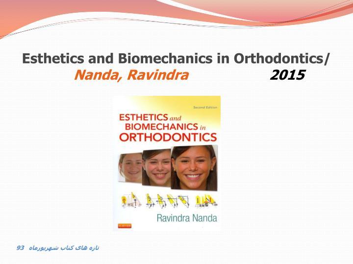 Esthetics and Biomechanics in Orthodontics/