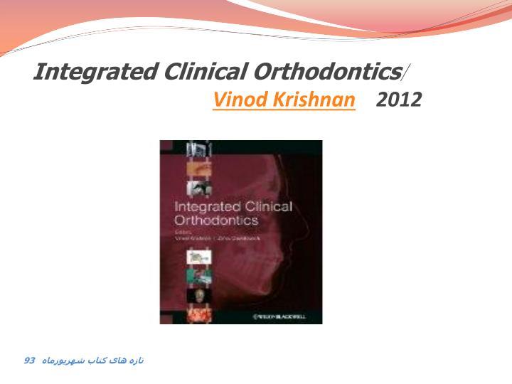 Integrated clinical orthodontics vinod krishnan 2012