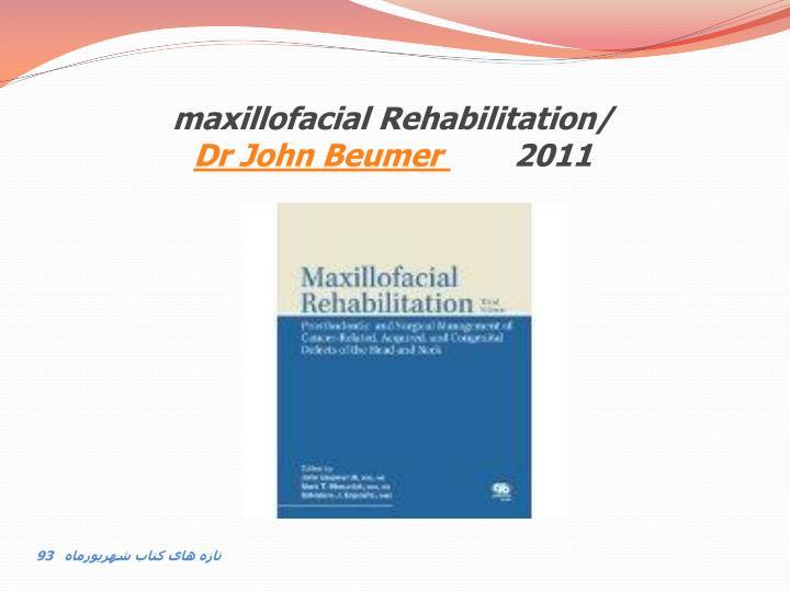 maxillofacial Rehabilitation/