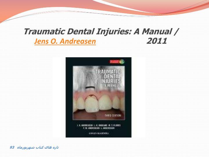 Traumatic Dental Injuries: A Manual /