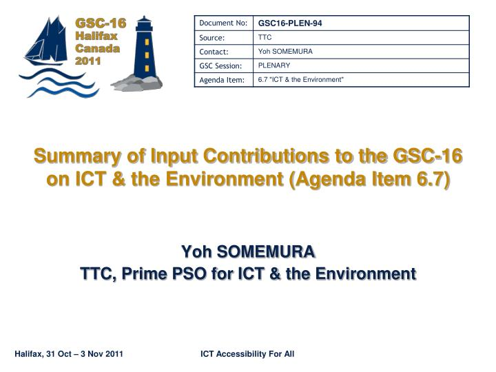 summary of input contributions to the gsc 16 on ict the environment agenda item 6 7