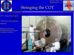 stringing the cot