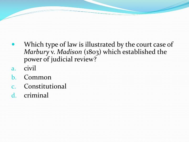 Which type of law is illustrated by the court case of