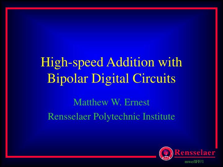 high speed addition with bipolar digital circuits