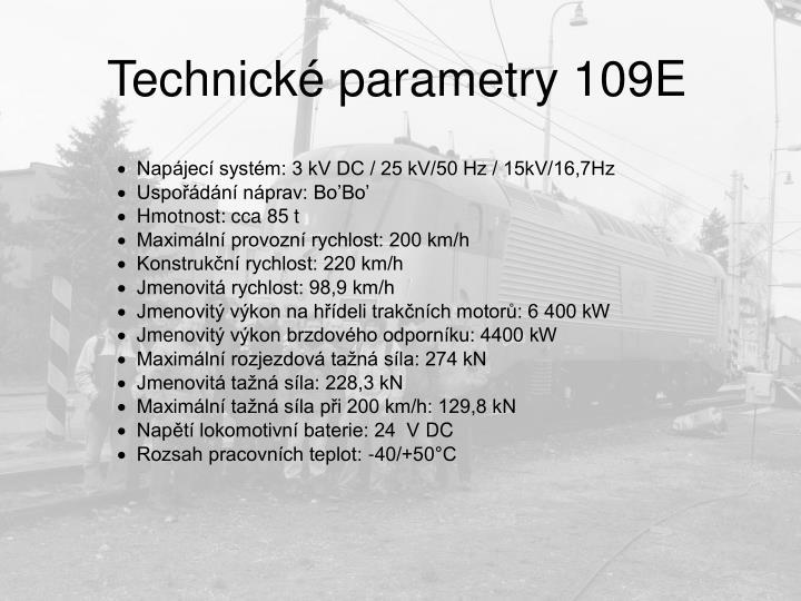 Technick parametry 109e