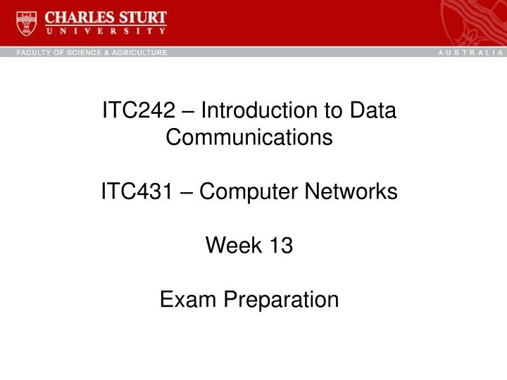 PPT - ITC242 – Introduction to Data Communications ITC431