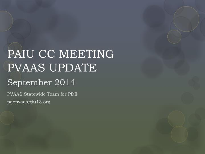 paiu cc meeting pvaas update