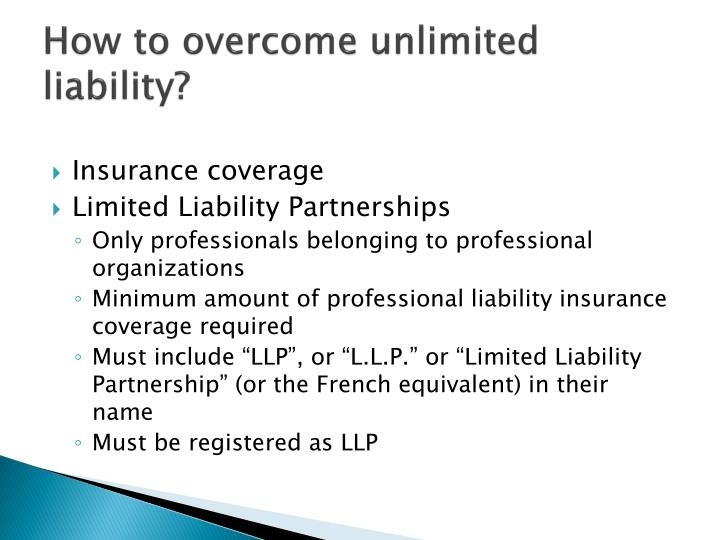 How to overcome unlimited liability?