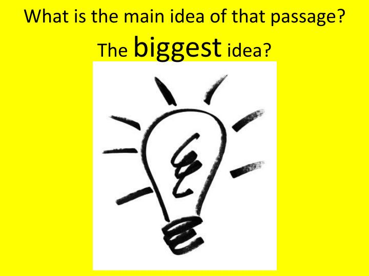 What is the main idea of that passage?