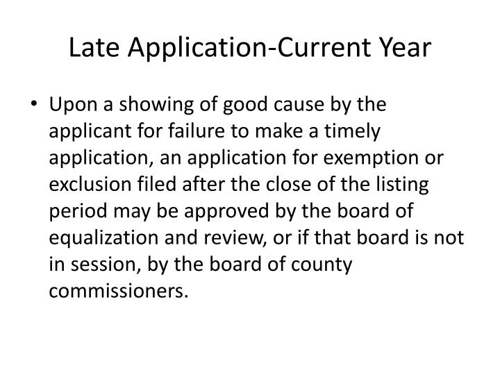 Late Application-Current Year
