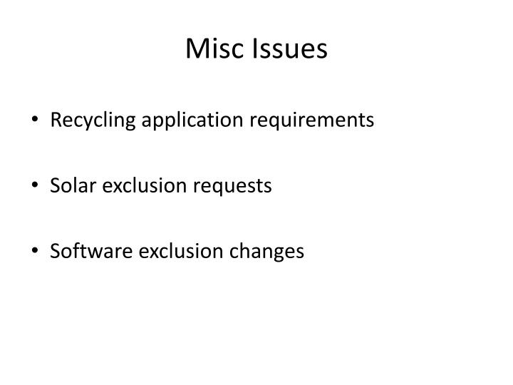 Misc Issues