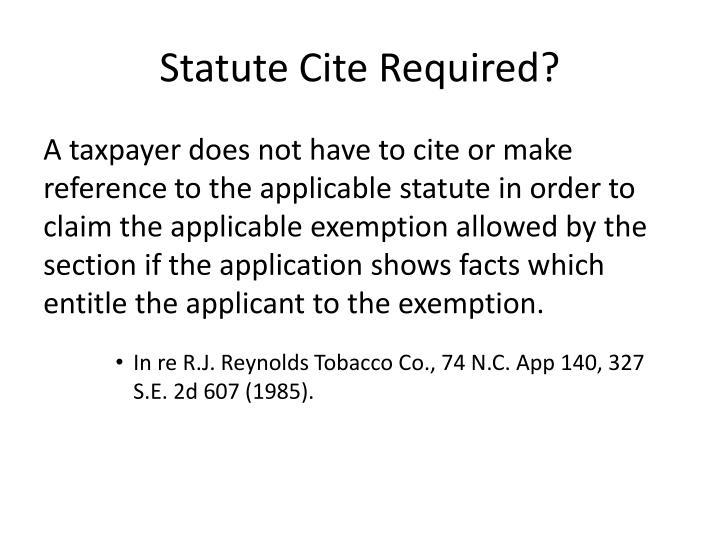 Statute Cite Required?