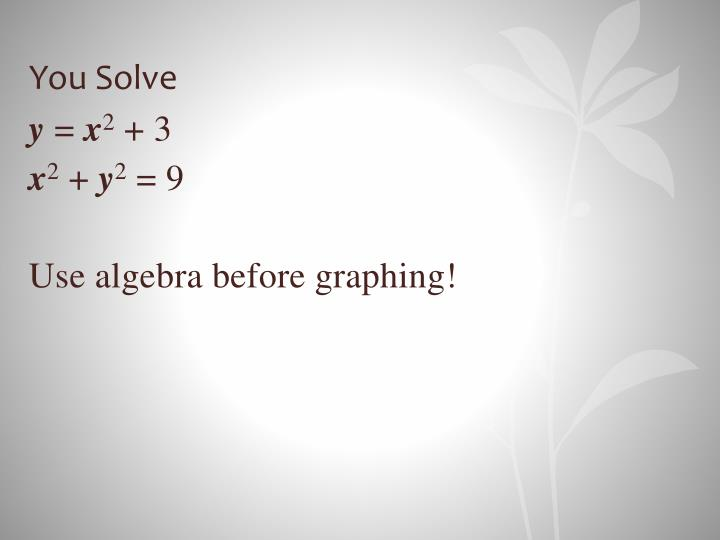 You Solve