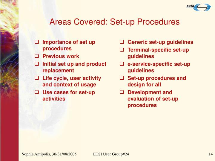 Importance of set up procedures