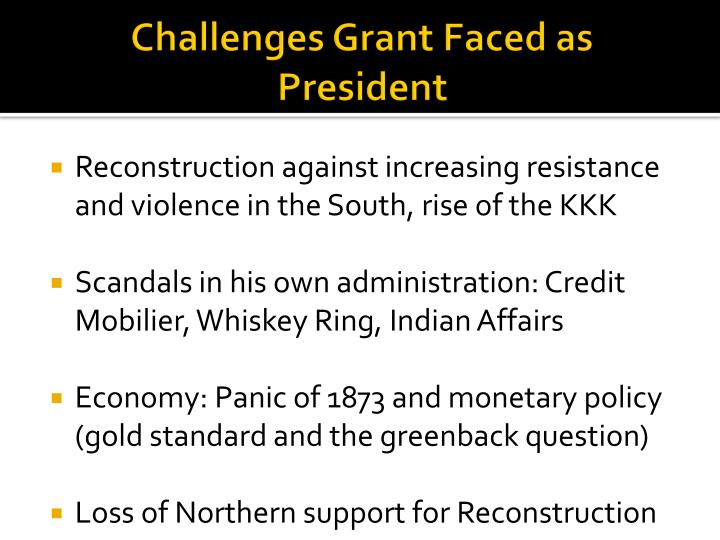 Challenges Grant Faced as President